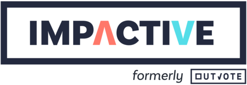 Impactive (formerly Outvote)